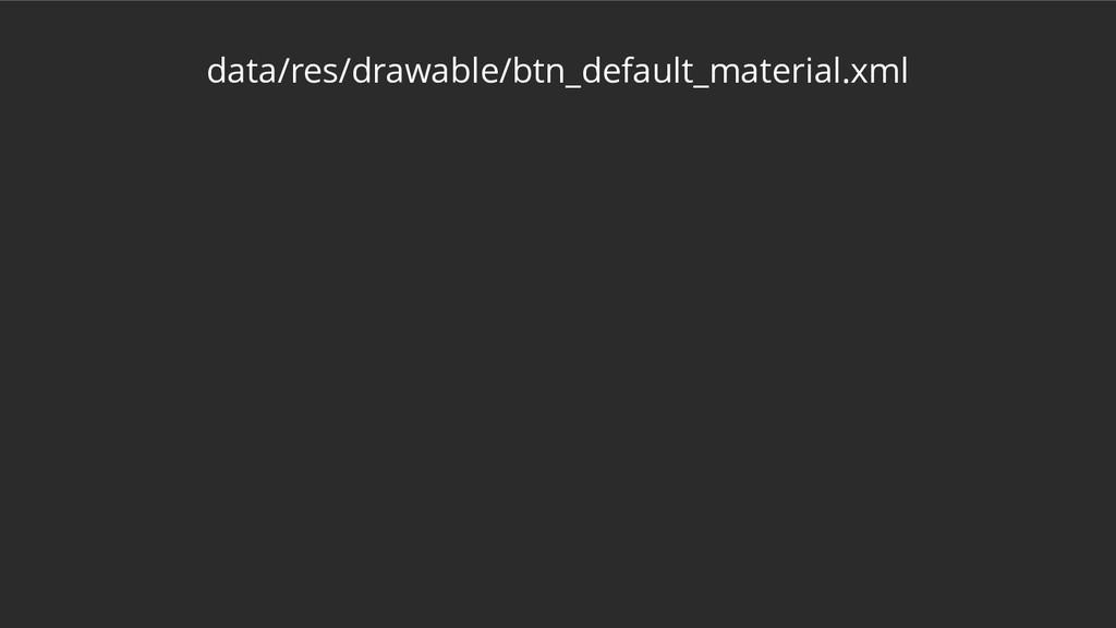 data/res/drawable/btn_default_material.xml