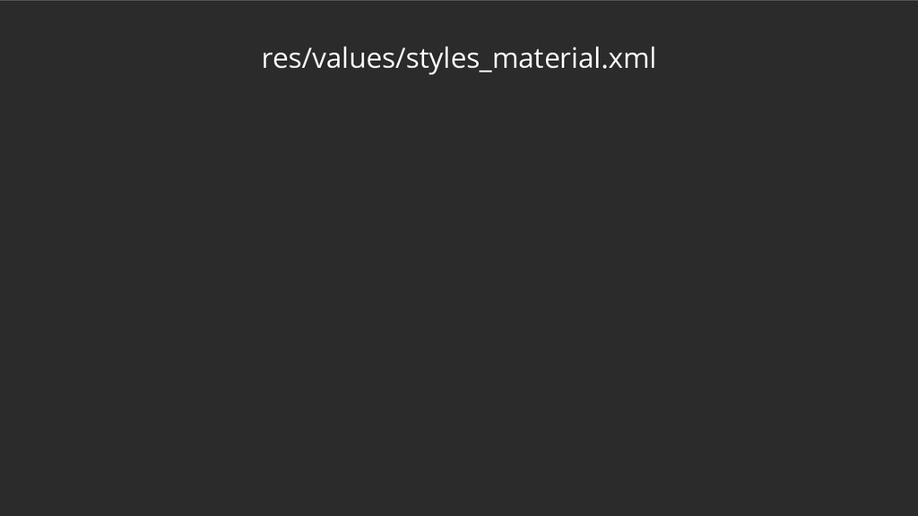 res/values/styles_material.xml