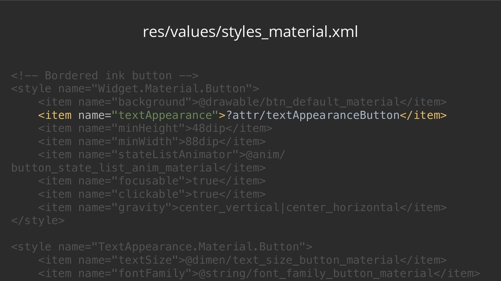 res/values/styles_material.xml <!-- Bordered in...