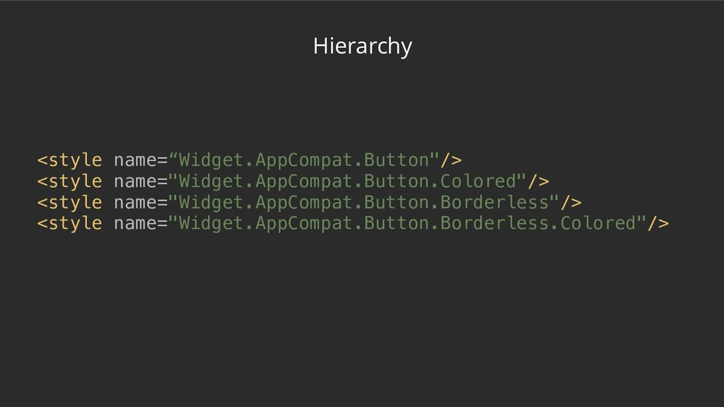 "Hierarchy <style name=""Widget.AppCompat.Button""..."