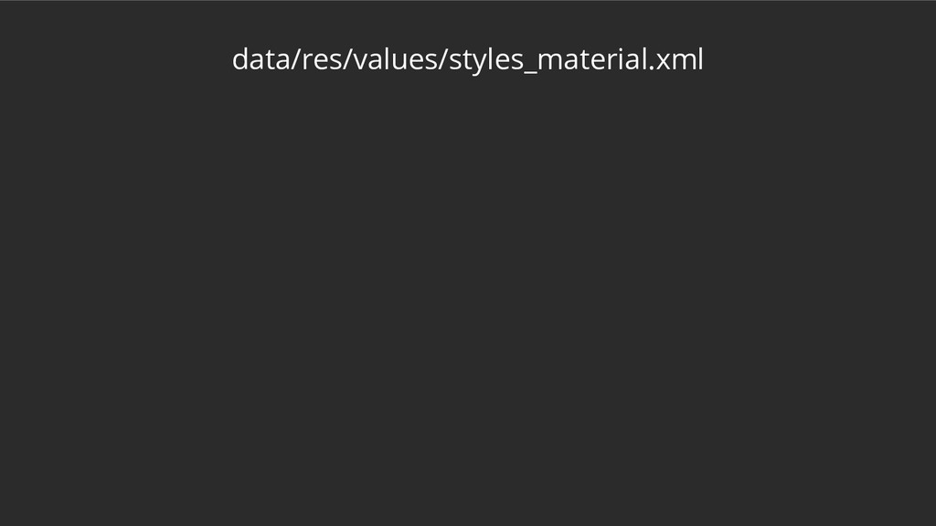 data/res/values/styles_material.xml