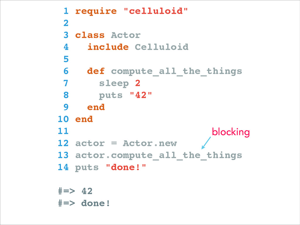 """1 require """"celluloid""""! 2 ! 3 class Actor! 4 inc..."""