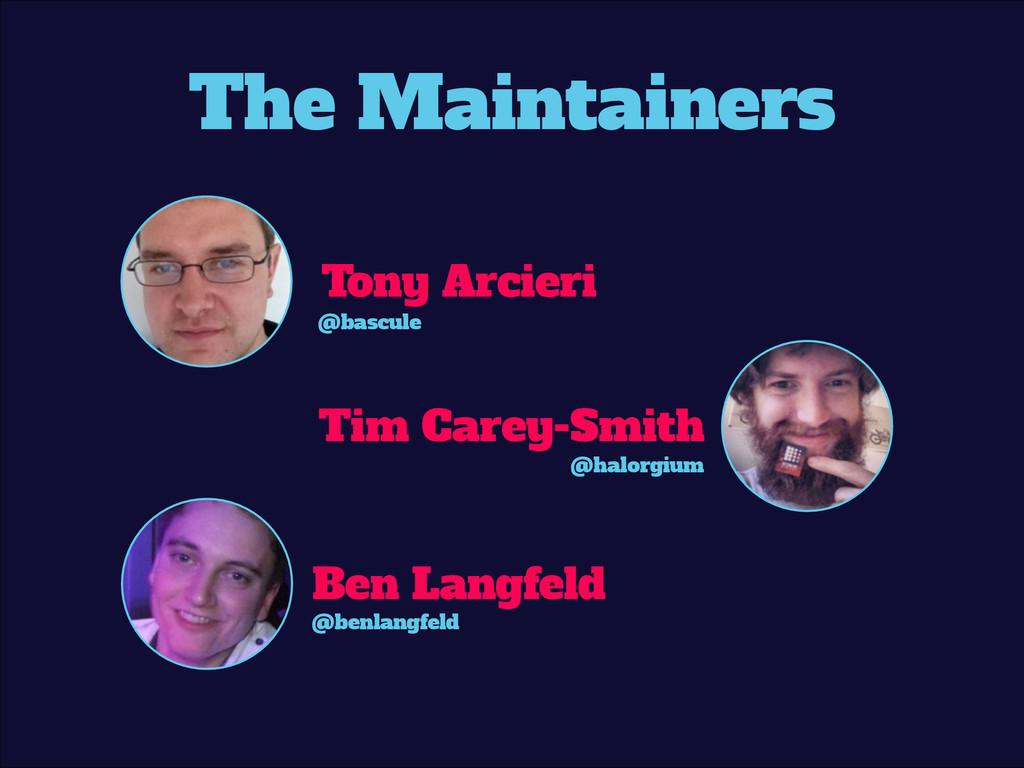 Tony Arcieri Tim Carey-Smith Ben Langfeld @basc...