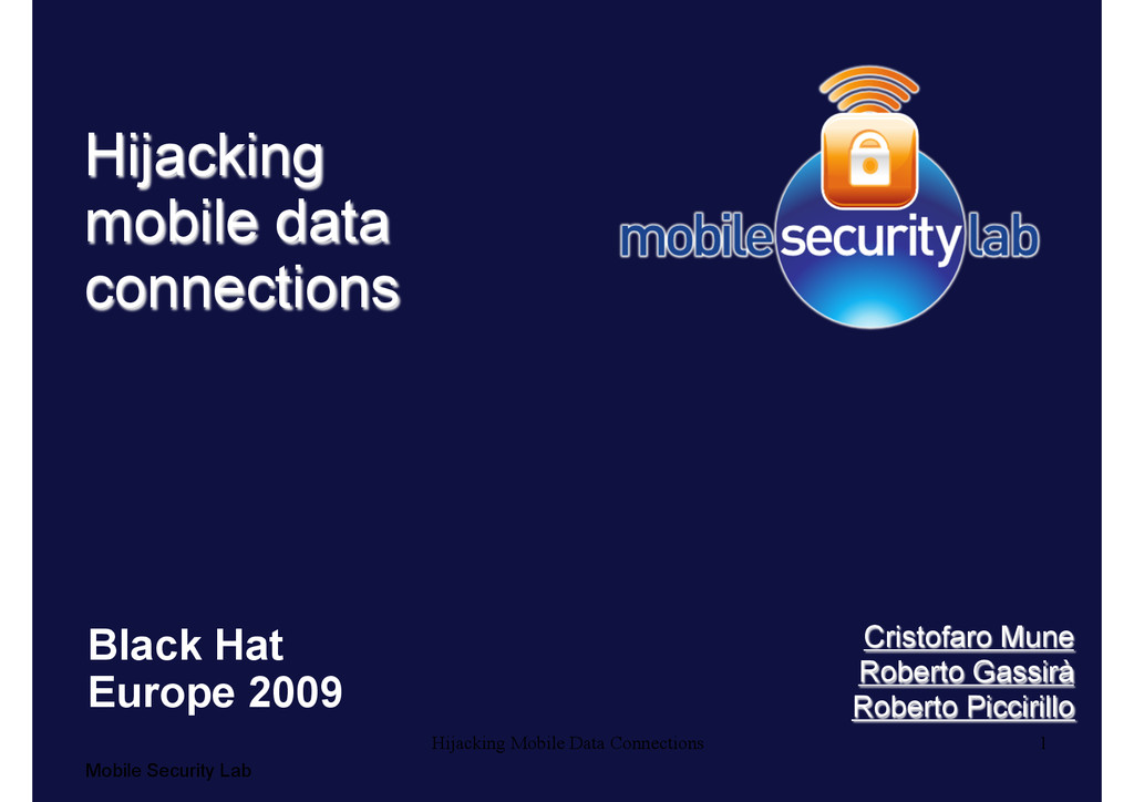 1 Mobile Security Lab Hijacking Mobile Data Con...