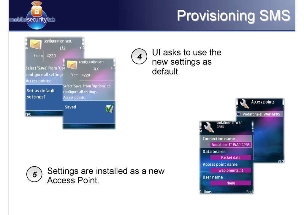 Provisioning SMS UI asks to use the new setting...