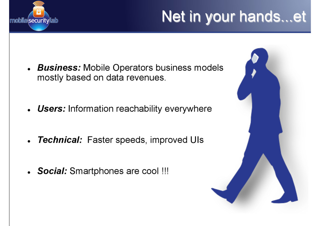 Net in your hands...et l Business: Mobile Ope...