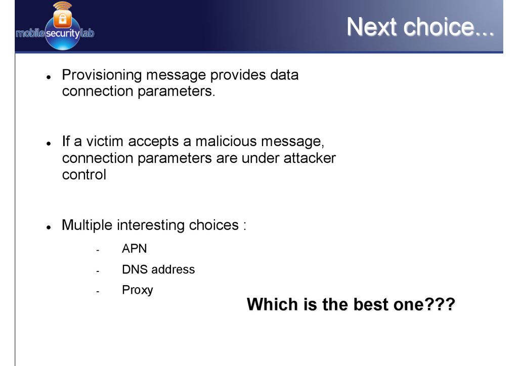 Next choice... l Provisioning message provide...