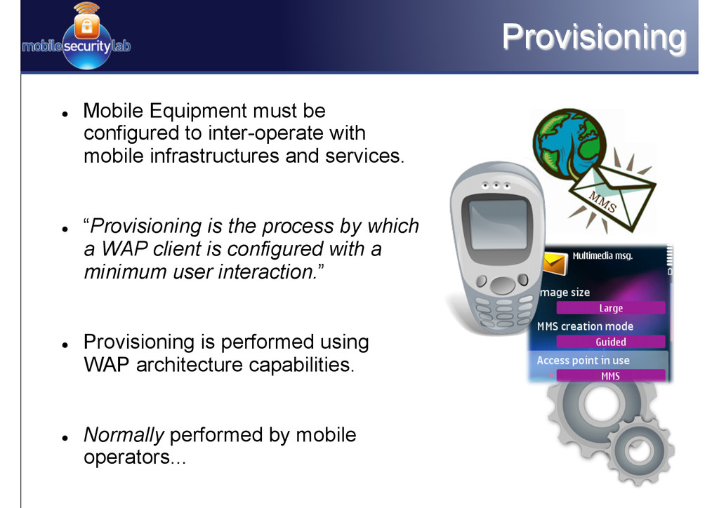 Provisioning l Mobile Equipment must be confi...