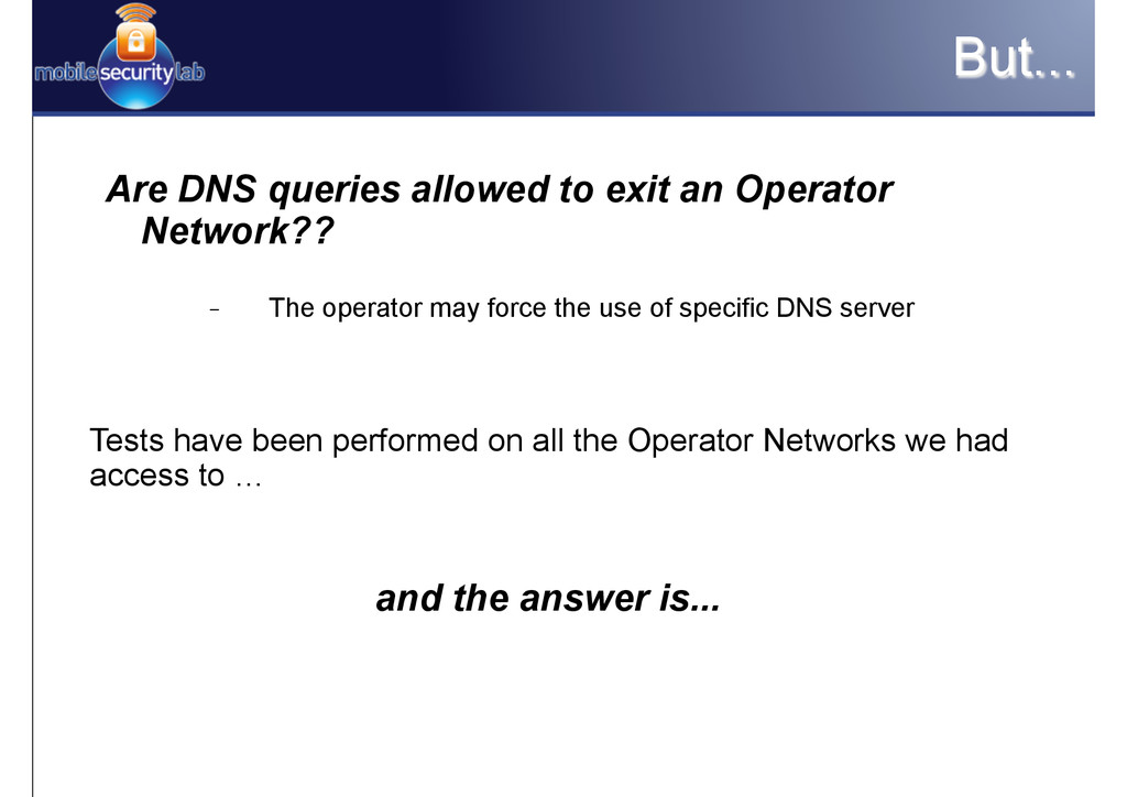 But... Are DNS queries allowed to exit an Opera...