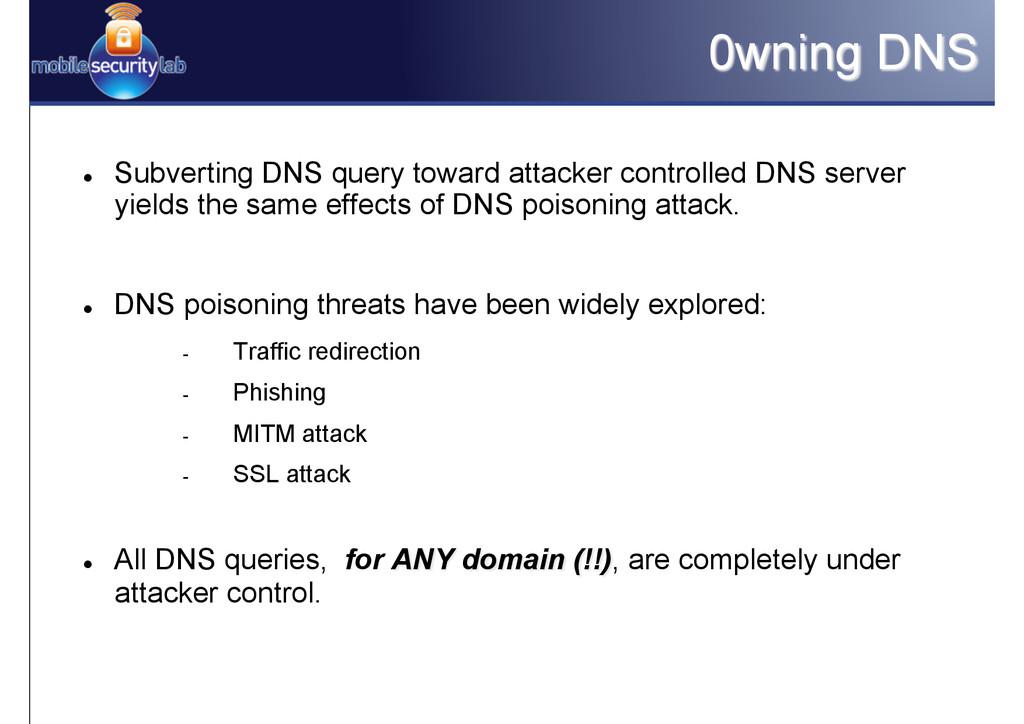 0wning DNS l Subverting DNS query toward atta...