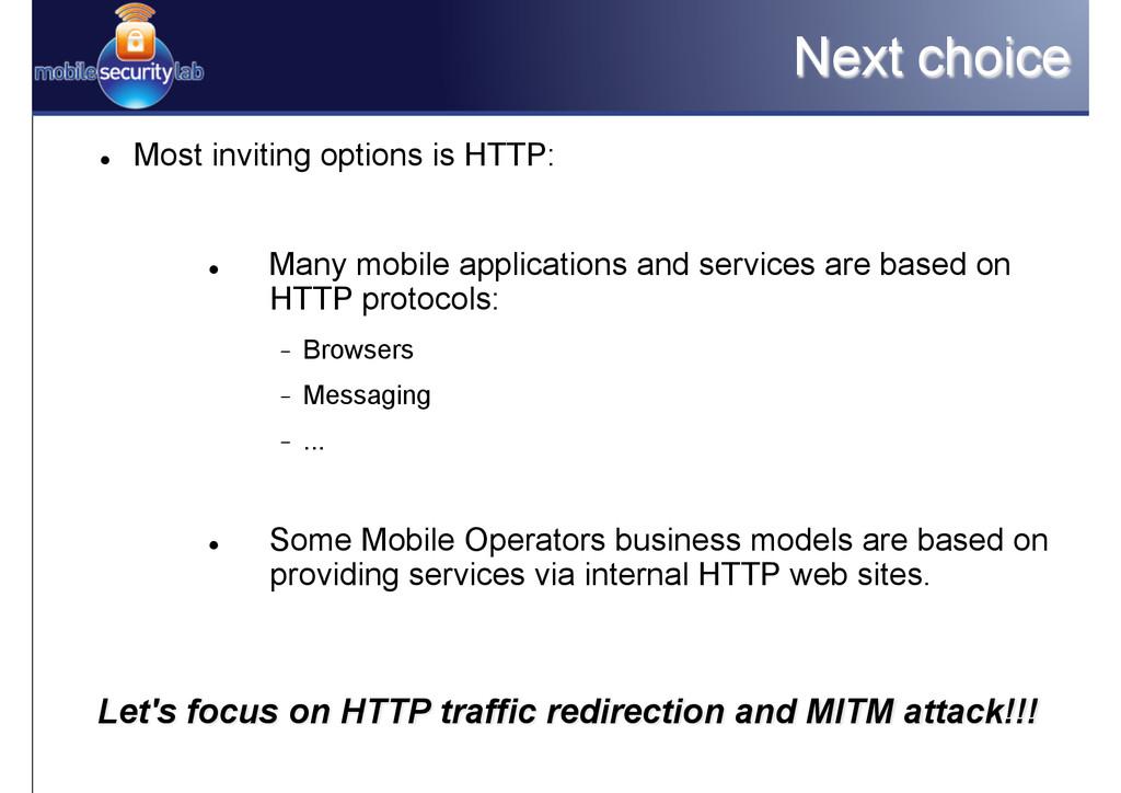 Next choice Let's focus on HTTP traffic redirec...
