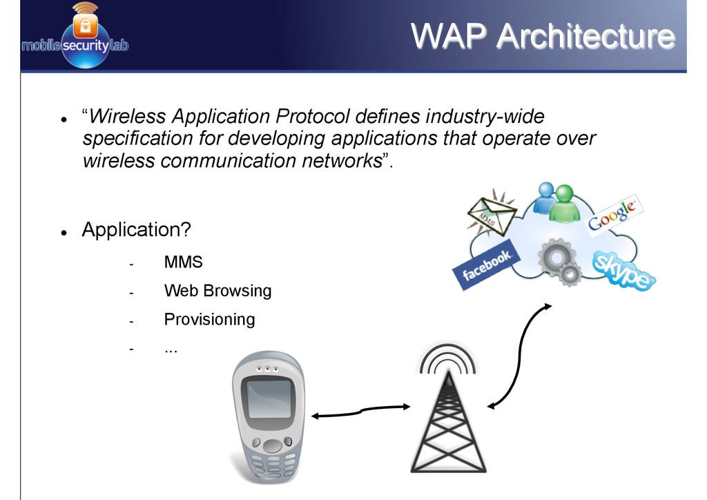"WAP Architecture l ""Wireless Application Prot..."