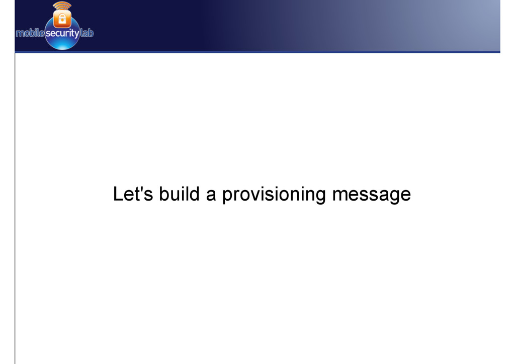 Let's build a provisioning message