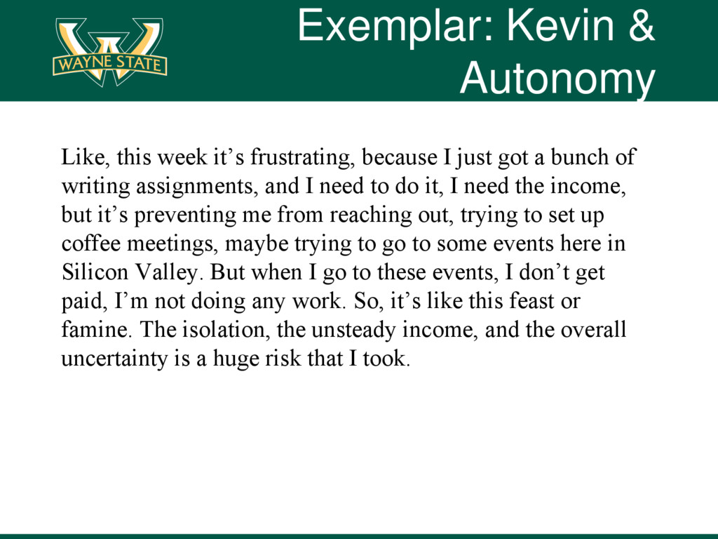 Exemplar: Kevin & Autonomy Like, this week it's...