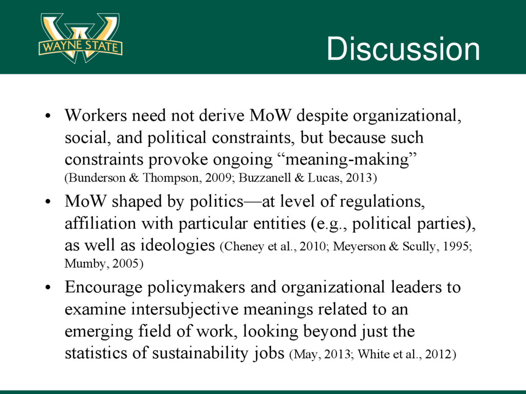 Discussion • Workers need not derive MoW despit...
