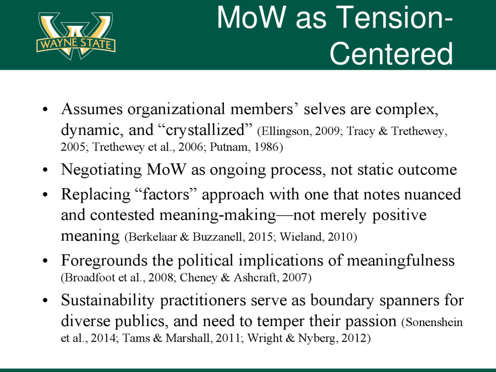 MoW as Tension- Centered • Assumes organization...