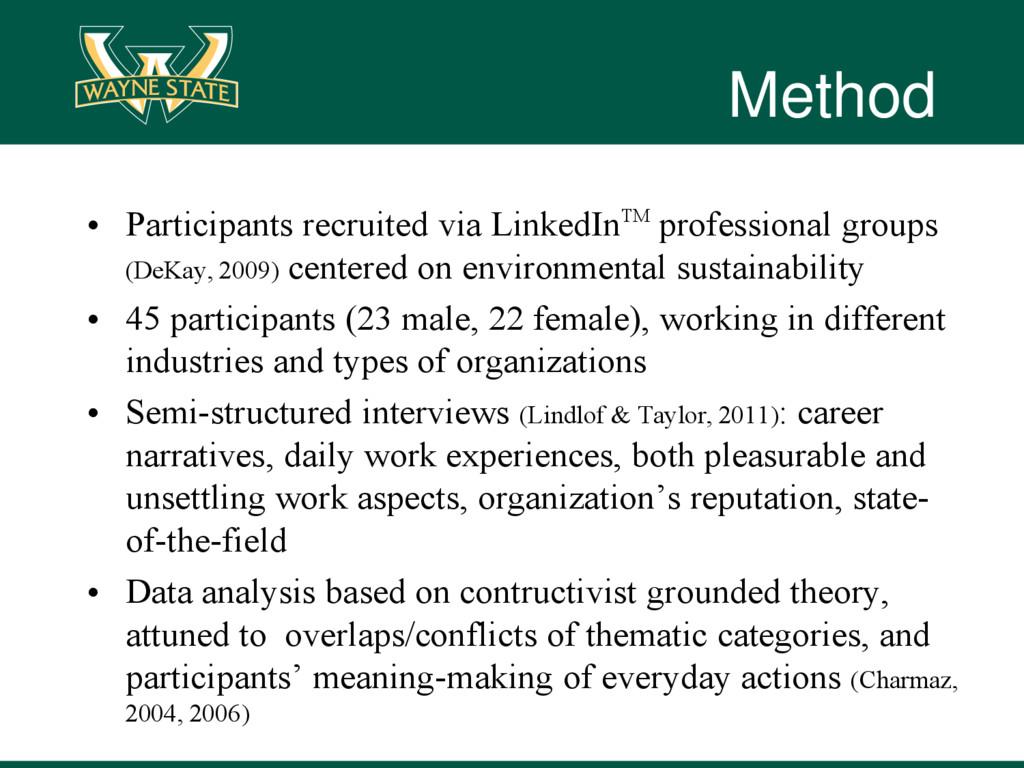 Method • Participants recruited via LinkedInTM ...