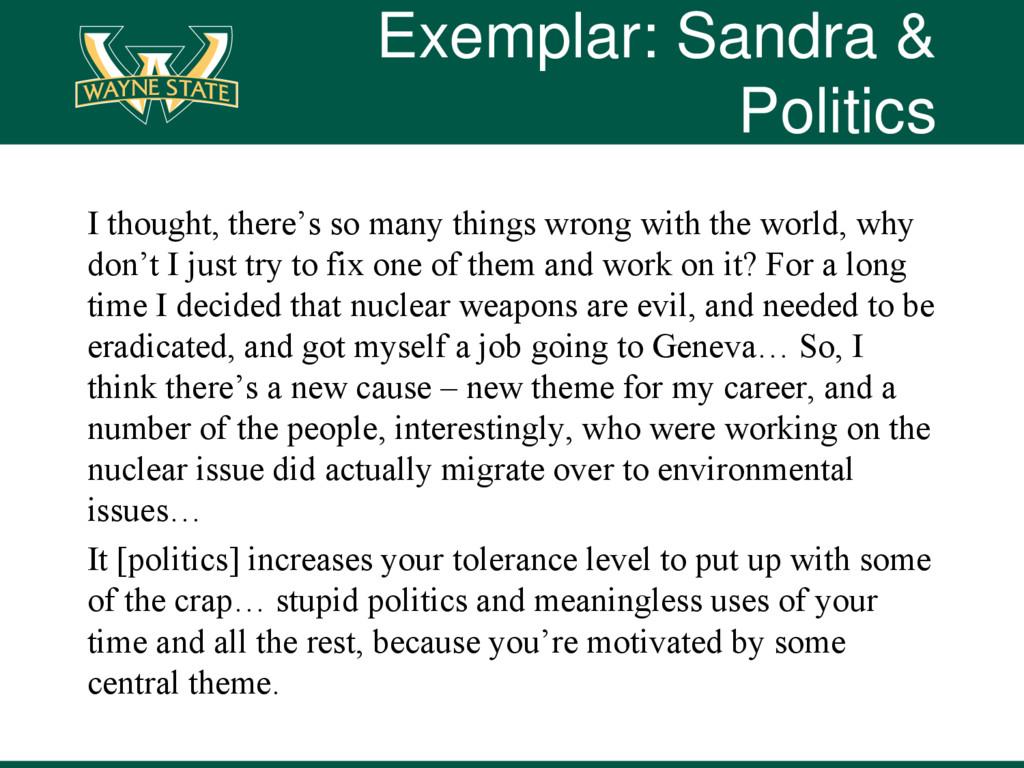 Exemplar: Sandra & Politics I thought, there's ...