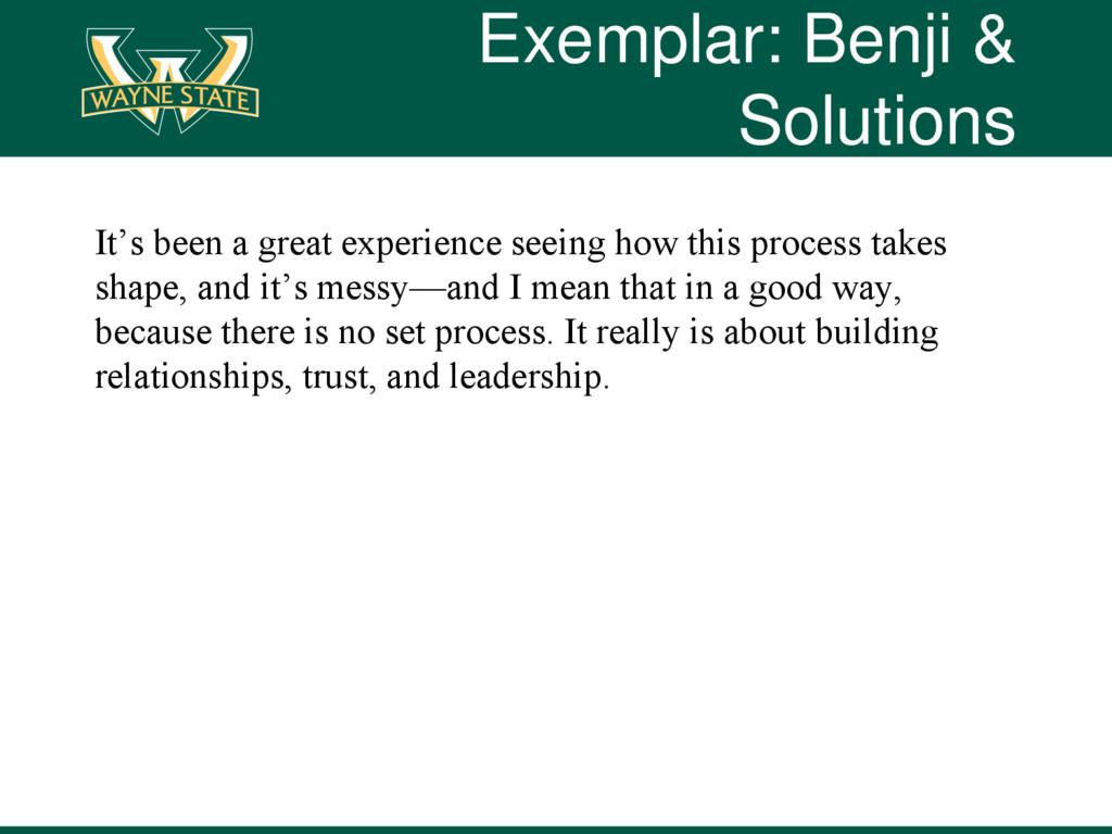 Exemplar: Benji & Solutions It's been a great e...