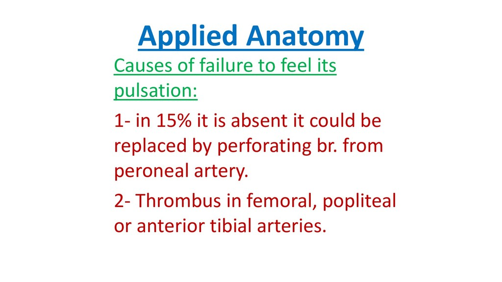 Applied Anatomy Causes of failure to feel its p...