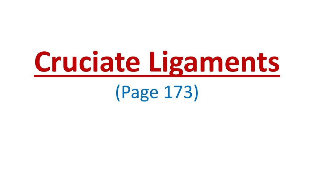 Cruciate Ligaments (Page 173)