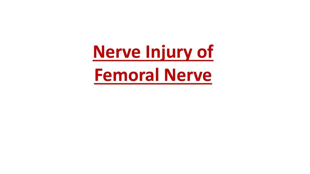 Nerve Injury of Femoral Nerve