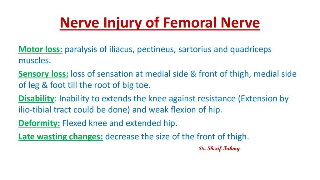 Nerve Injury of Femoral Nerve Motor loss: paral...