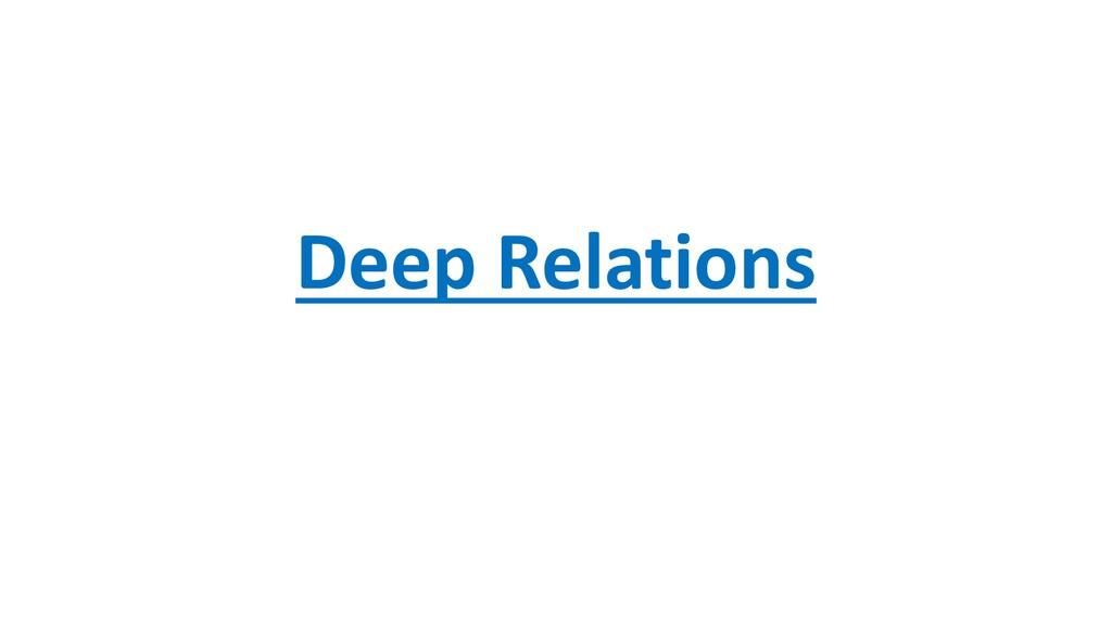 Deep Relations