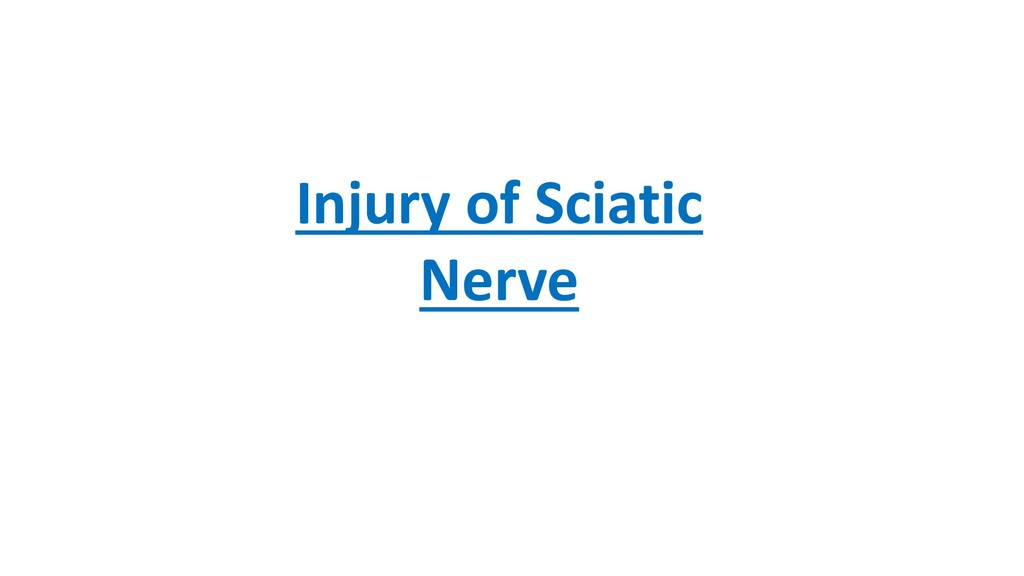 Injury of Sciatic Nerve