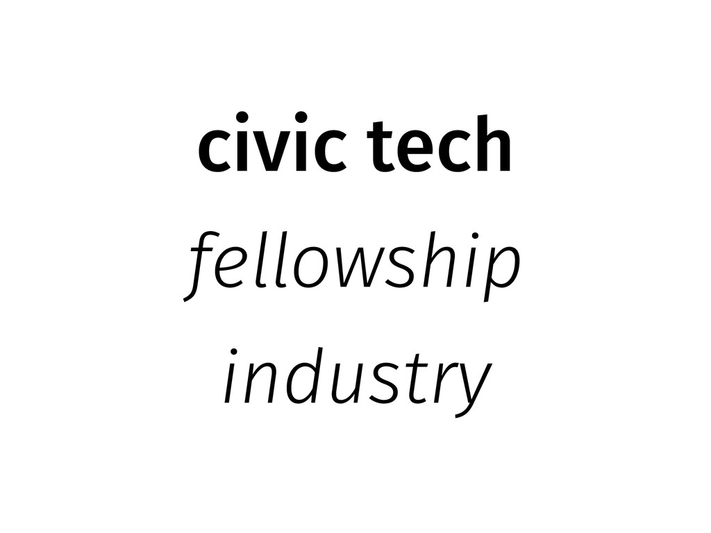 civic tech fellowship industry