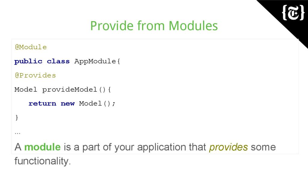Provide from Modules @Module public class AppMo...