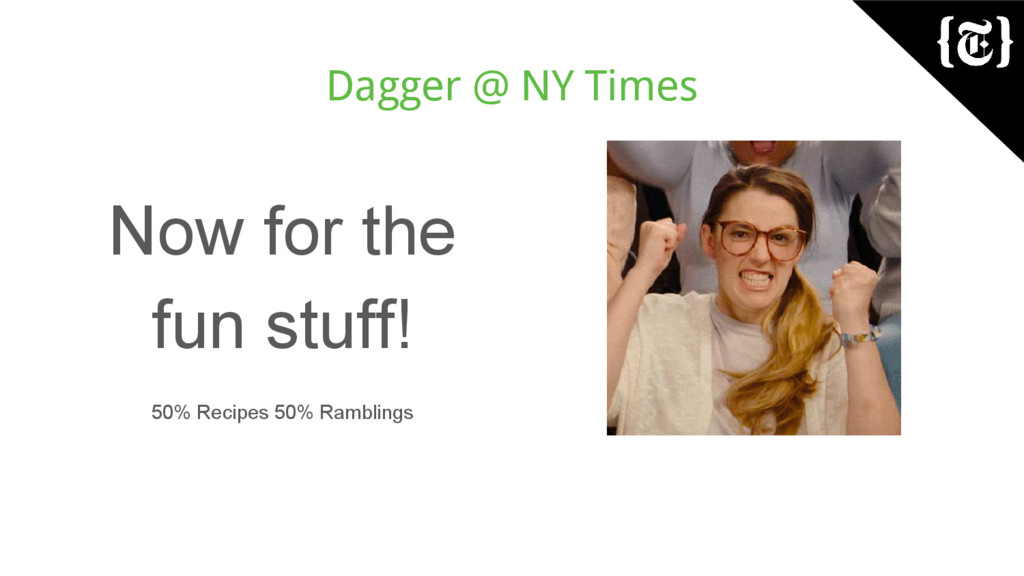 Dagger @ NY Times Now for the fun stuff! 50% Re...
