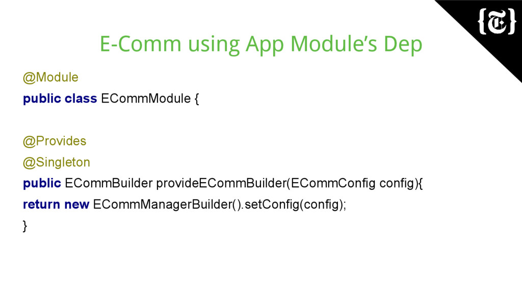 E-Comm using App Module's Dep @Module public cl...