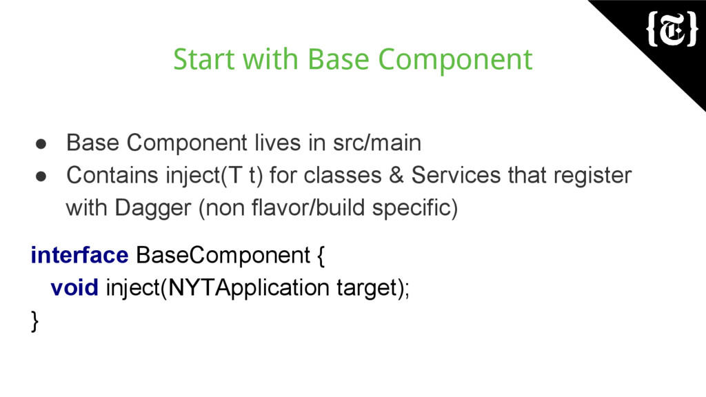 Start with Base Component ● Base Component live...