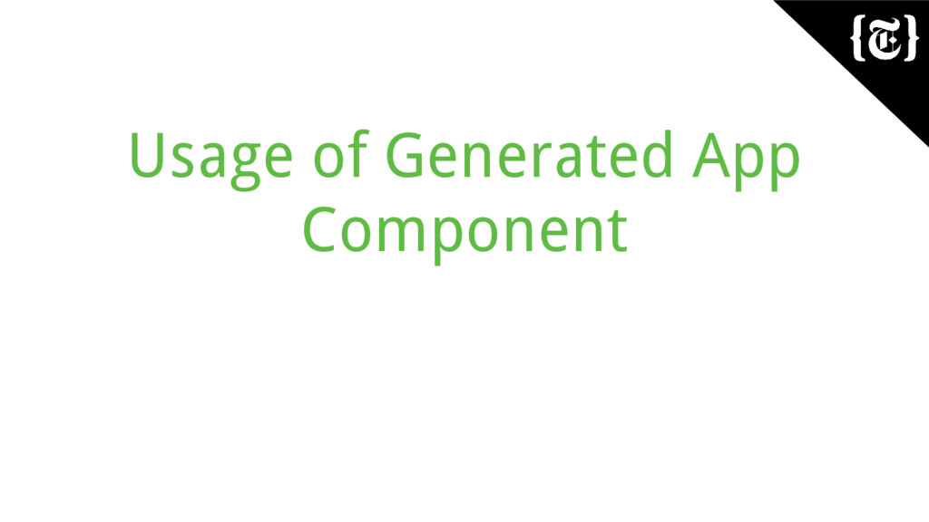 Usage of Generated App Component