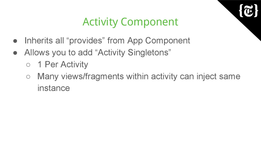 """Activity Component ● Inherits all """"provides"""" fr..."""