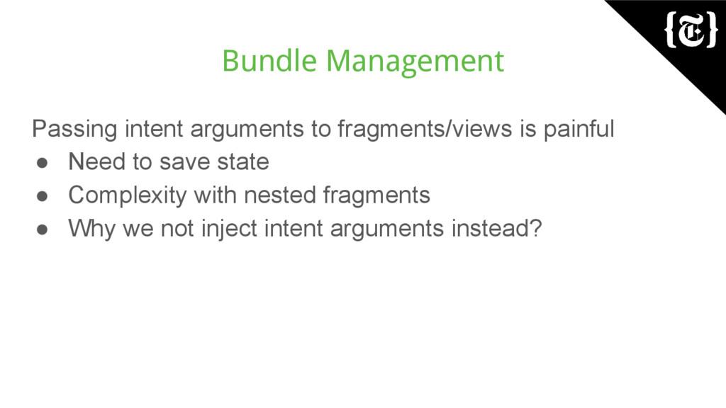 Bundle Management Passing intent arguments to f...