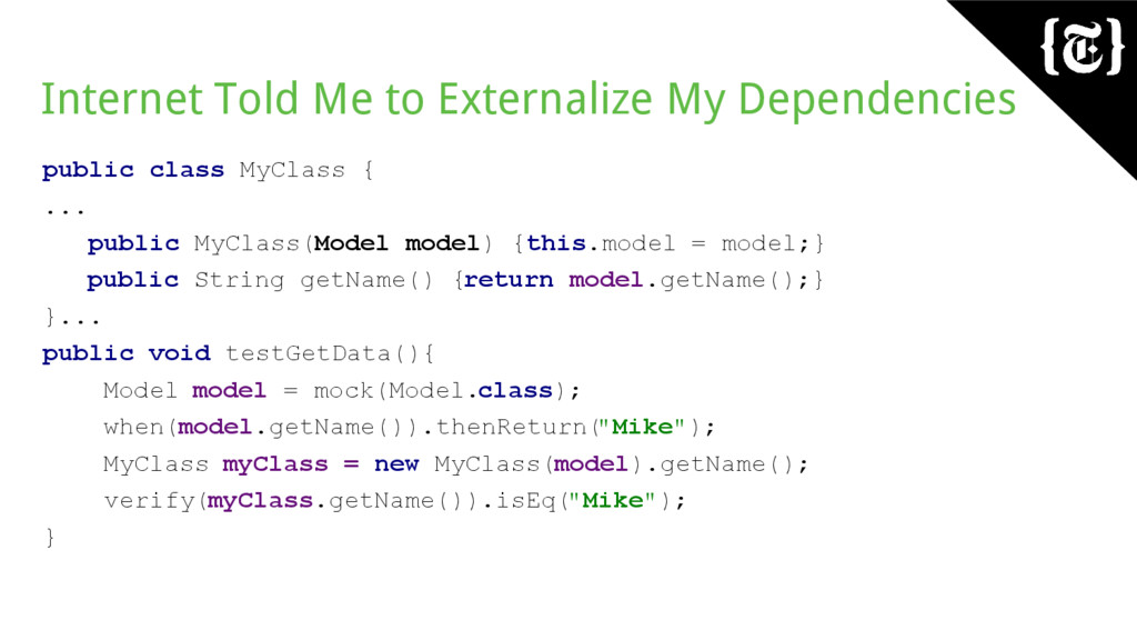 Internet Told Me to Externalize My Dependencies...