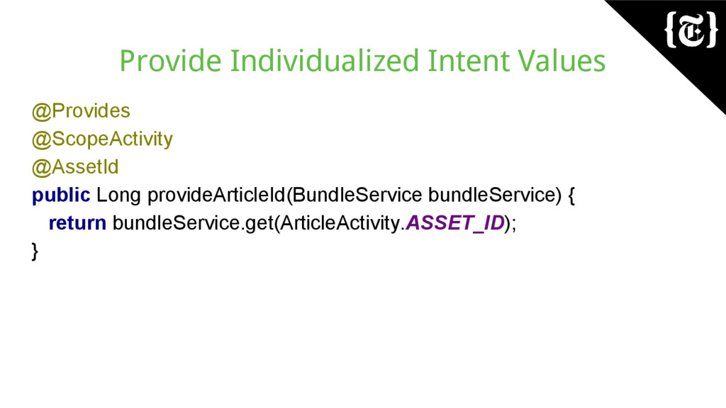 Provide Individualized Intent Values @Provides ...