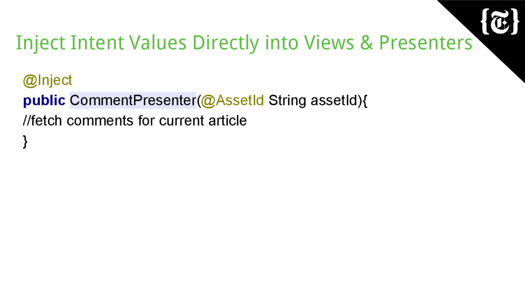 Inject Intent Values Directly into Views & Pres...
