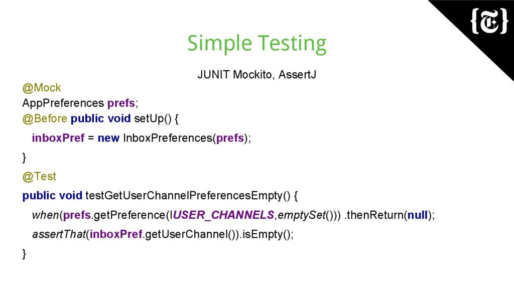 Simple Testing JUNIT Mockito, AssertJ @Mock App...