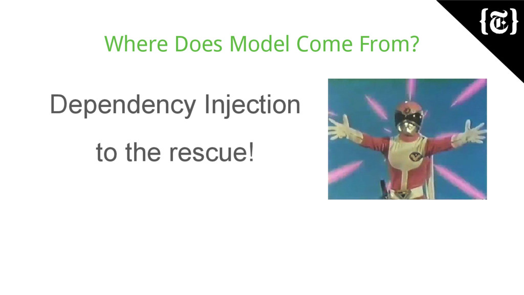 Where Does Model Come From? Dependency Injectio...