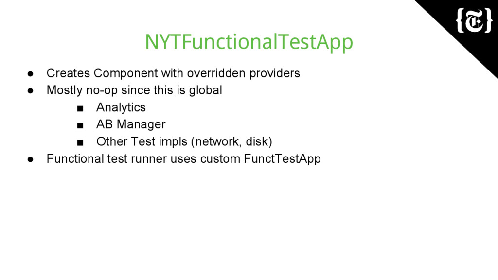 NYTFunctionalTestApp ● Creates Component with o...