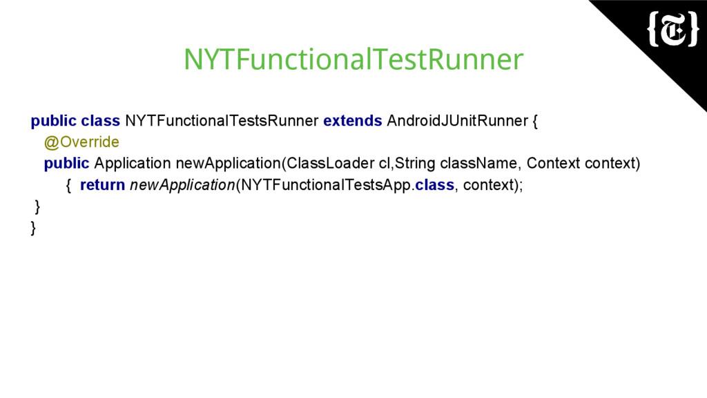NYTFunctionalTestRunner public class NYTFunctio...