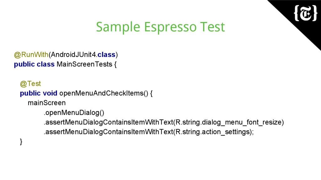 Sample Espresso Test @RunWith(AndroidJUnit4.cla...