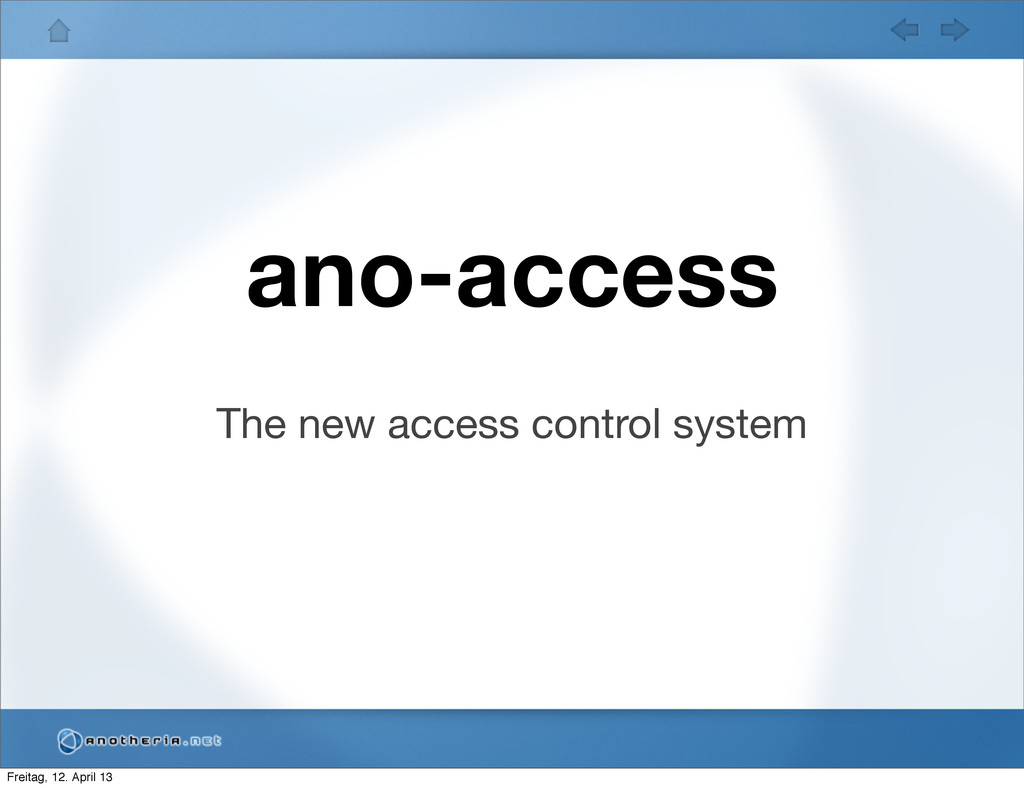 ano-access The new access control system Freita...