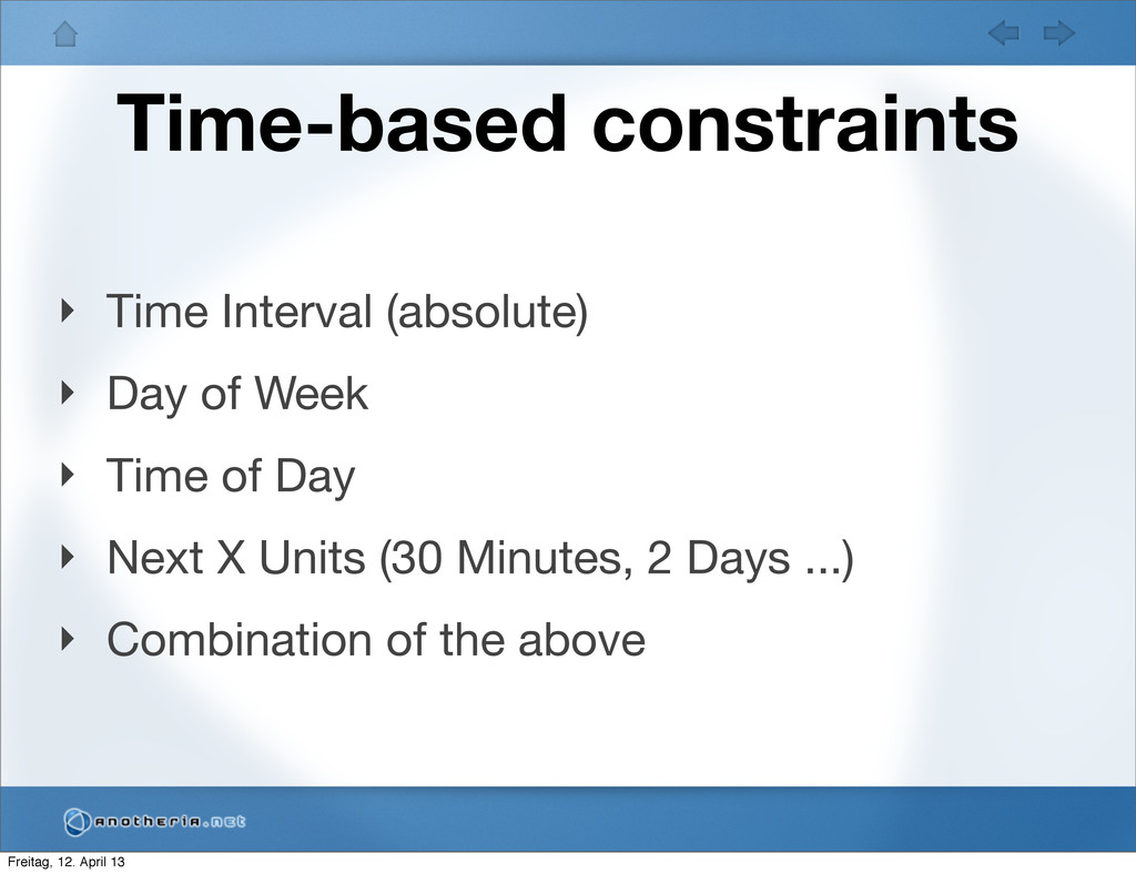 Time-based constraints ‣ Time Interval (absolut...