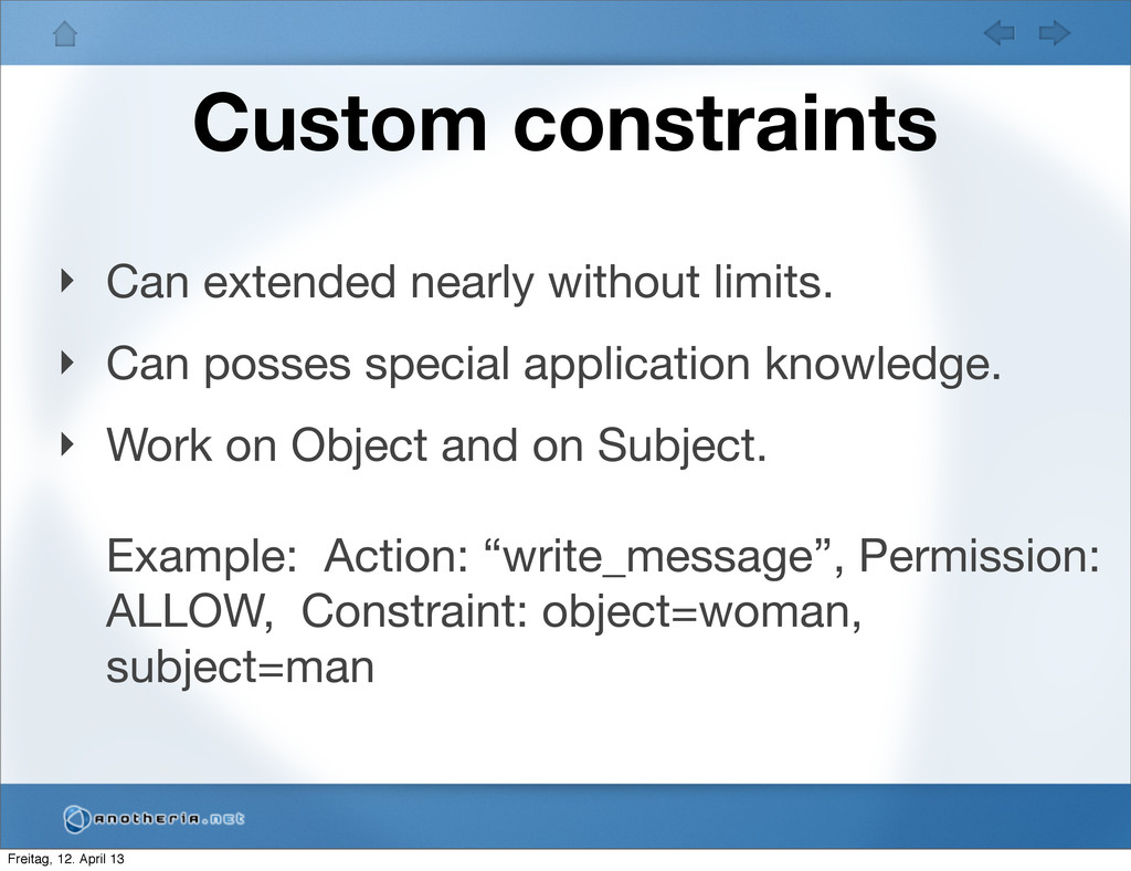 Custom constraints ‣ Can extended nearly withou...