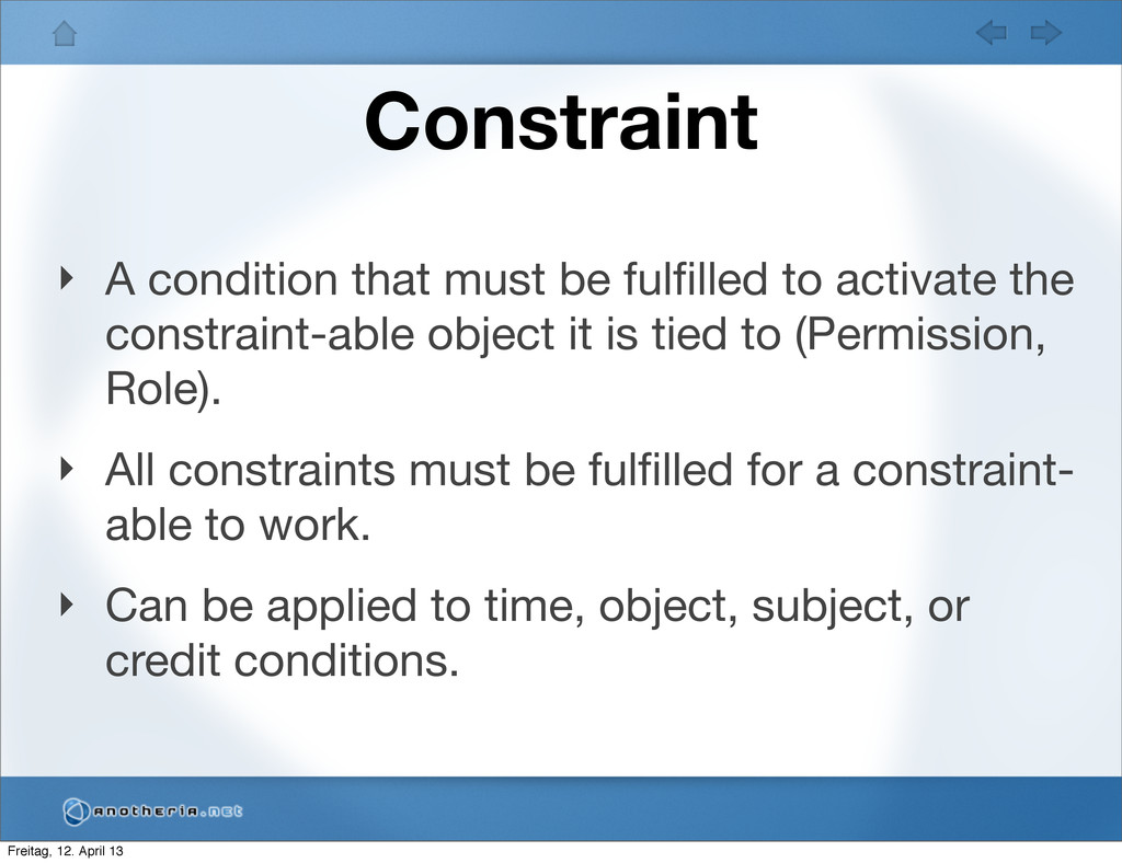 Constraint ‣ A condition that must be fulfilled ...