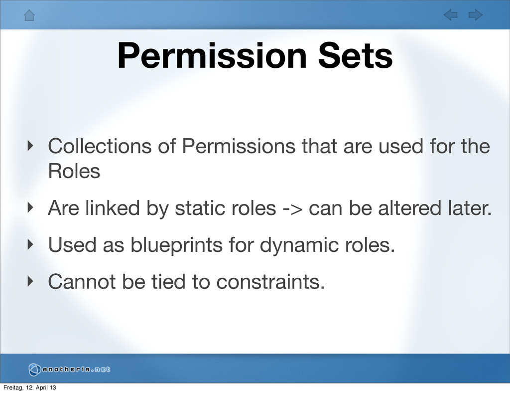 Permission Sets ‣ Collections of Permissions th...